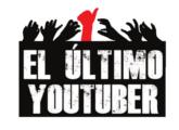 Serie Web | El último youtuber