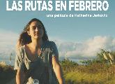 En cartel | Las rutas en febrero
