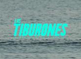 Estreno | Los Tiburones