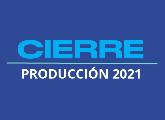 Cierre de convocatoria Producción 2021