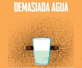Demasiada Agua al AFI Fest